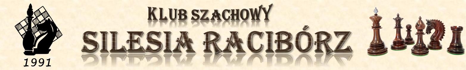 """Klub Szachowy """"SILESIA"""" Racibórz"""